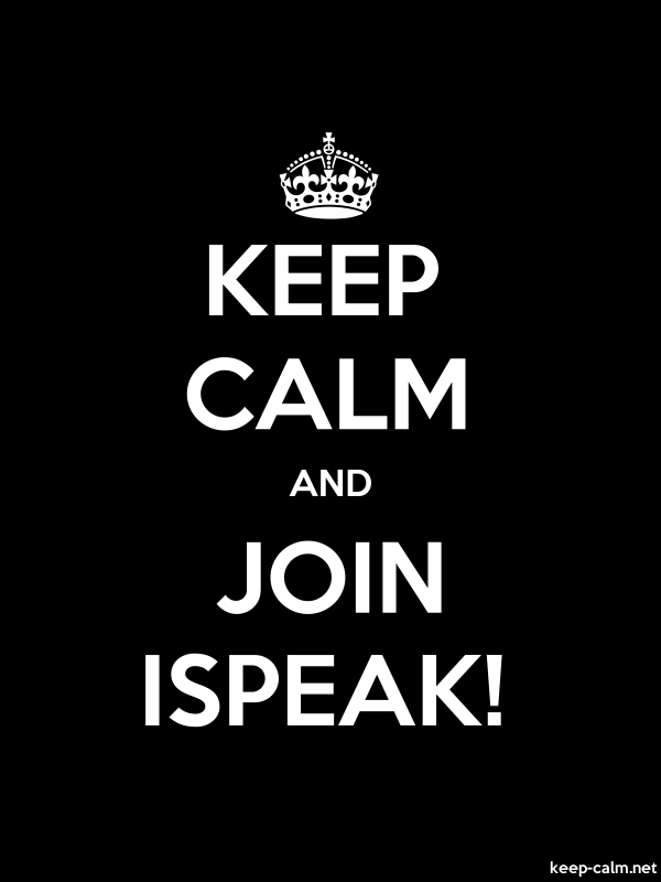 KEEP CALM AND JOIN ISPEAK! - white/black - Default (600x800)
