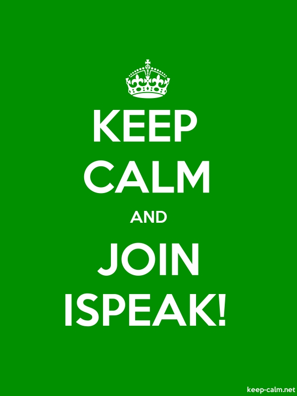 KEEP CALM AND JOIN ISPEAK! - white/green - Default (600x800)