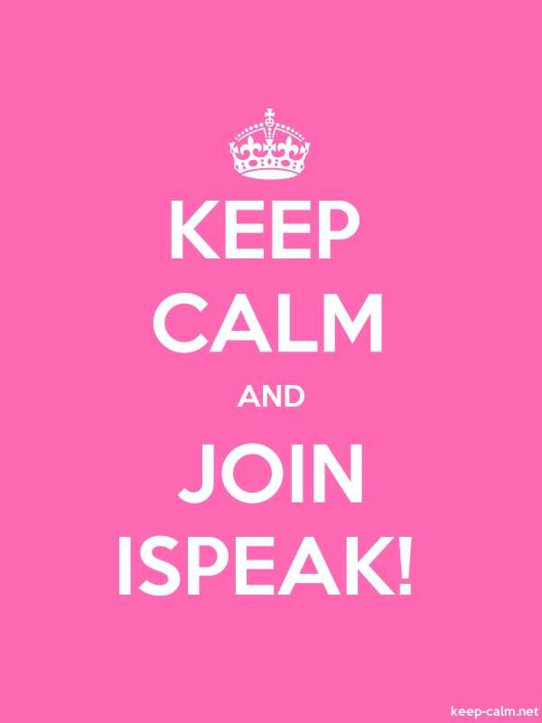 KEEP CALM AND JOIN ISPEAK! - white/pink - Default (600x800)