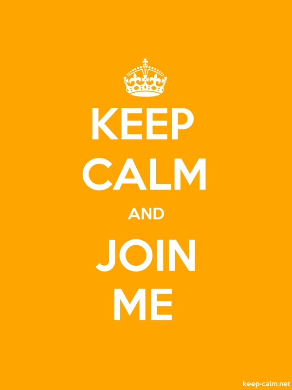 KEEP CALM AND JOIN ME - white/orange - Default (600x800)