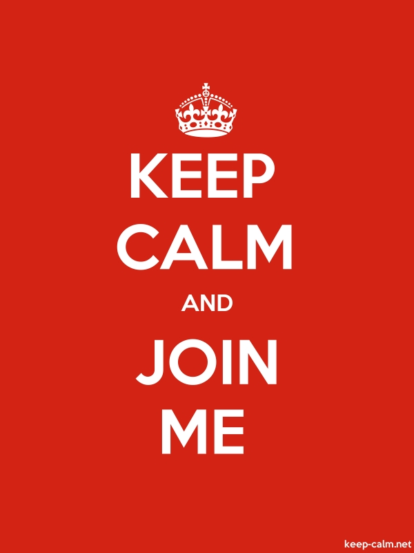 KEEP CALM AND JOIN ME - white/red - Default (600x800)