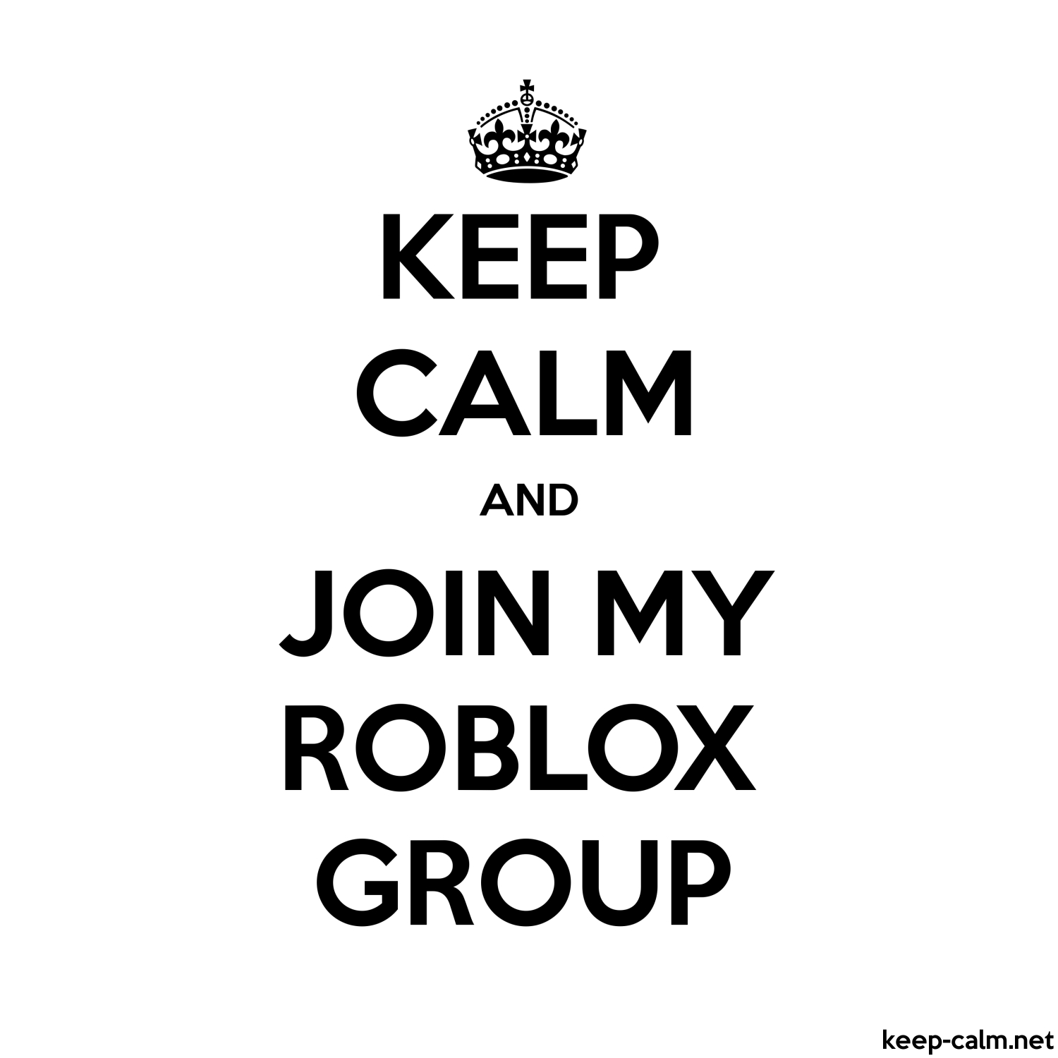 Lilly On Twitter Please Send Me Links To Your Roblox - Keep Calm And Join My Roblox Group Keep Calm Net