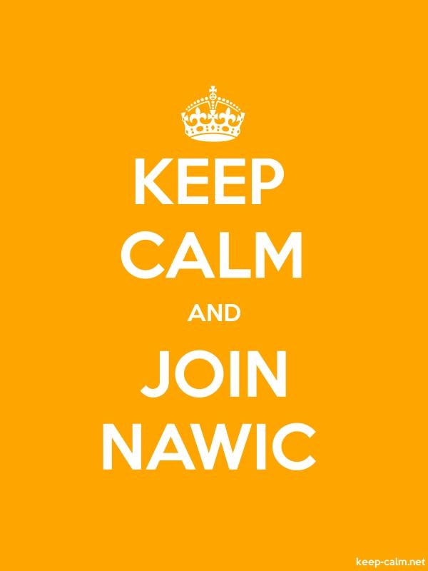KEEP CALM AND JOIN NAWIC - white/orange - Default (600x800)
