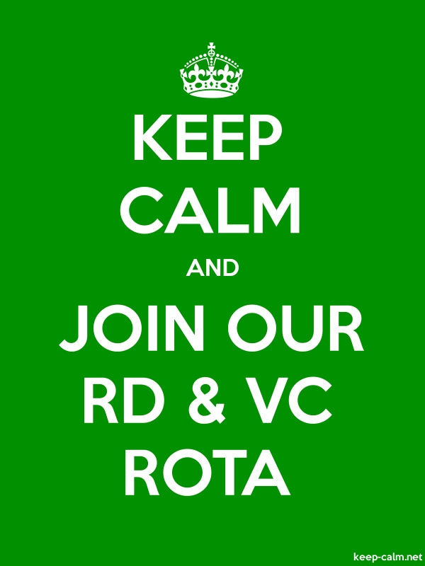 KEEP CALM AND JOIN OUR RD & VC ROTA - white/green - Default (600x800)
