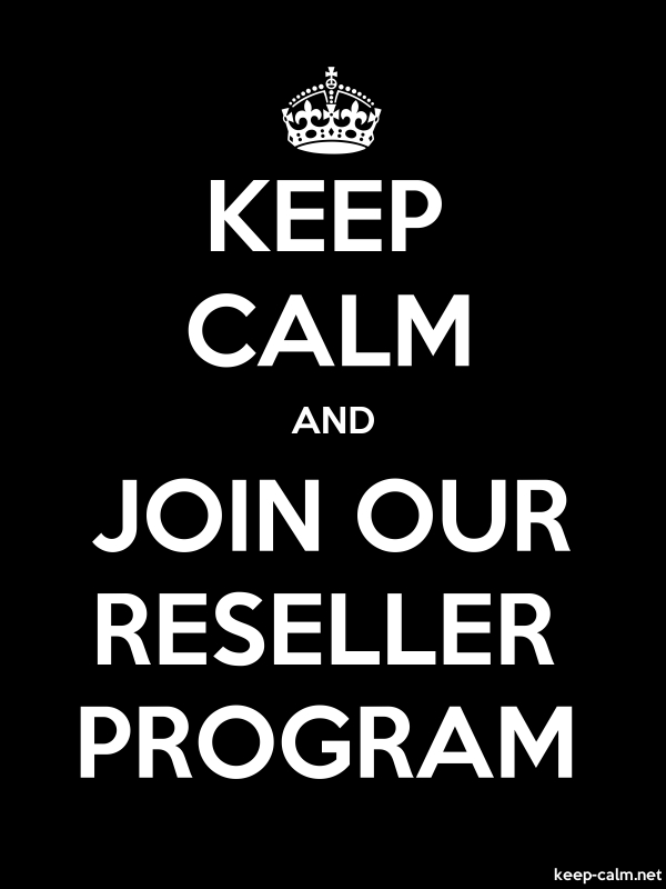 KEEP CALM AND JOIN OUR RESELLER PROGRAM - white/black - Default (600x800)