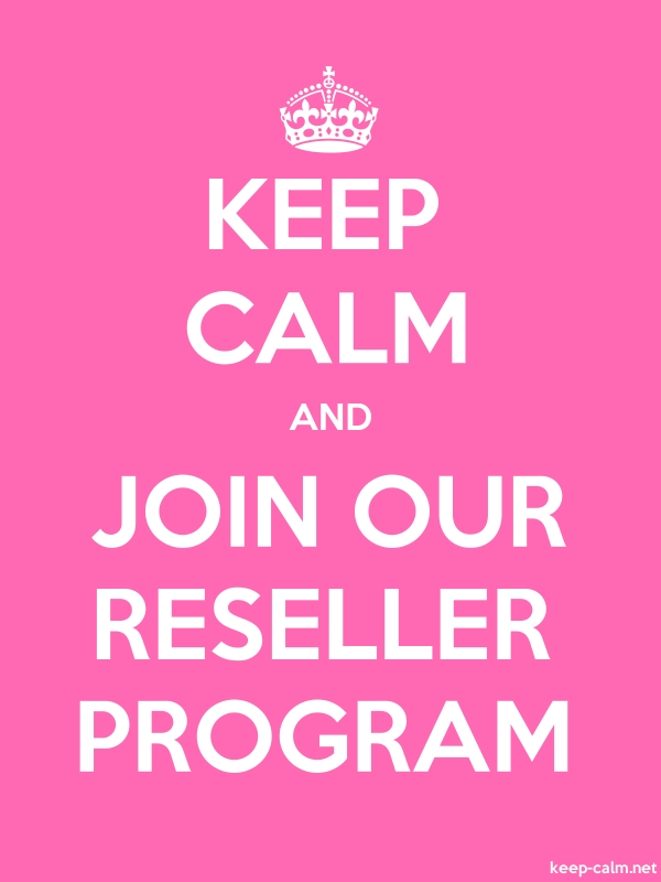 KEEP CALM AND JOIN OUR RESELLER PROGRAM - white/pink - Default (600x800)