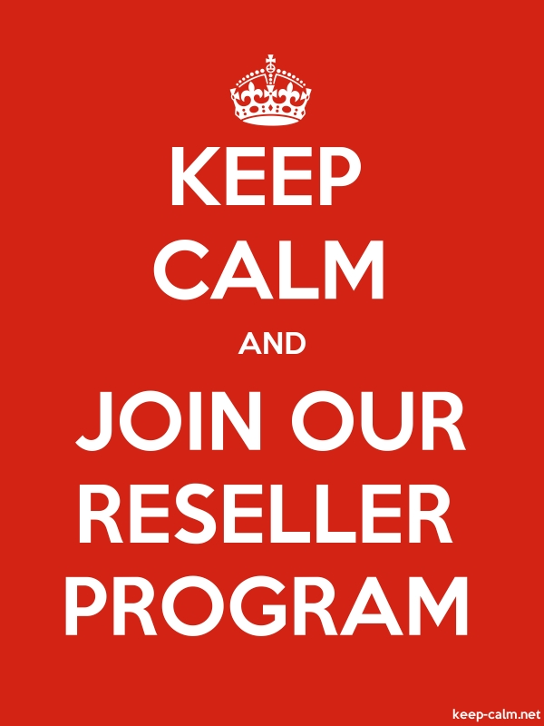 KEEP CALM AND JOIN OUR RESELLER PROGRAM - white/red - Default (600x800)