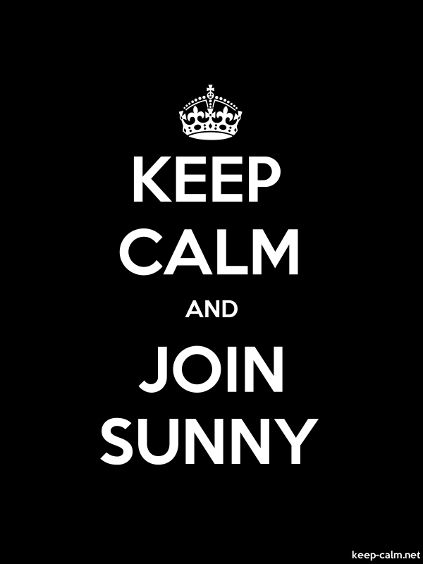 KEEP CALM AND JOIN SUNNY - white/black - Default (600x800)