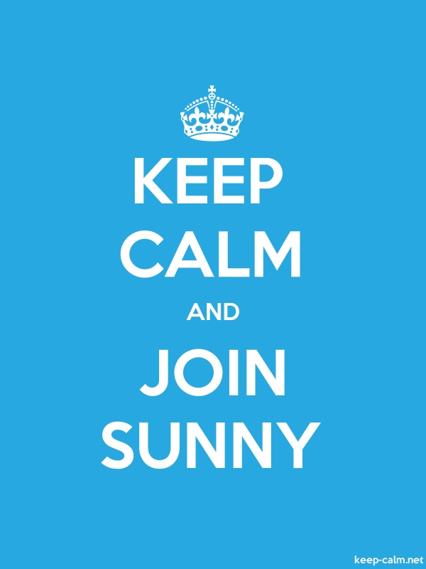 KEEP CALM AND JOIN SUNNY - white/blue - Default (600x800)