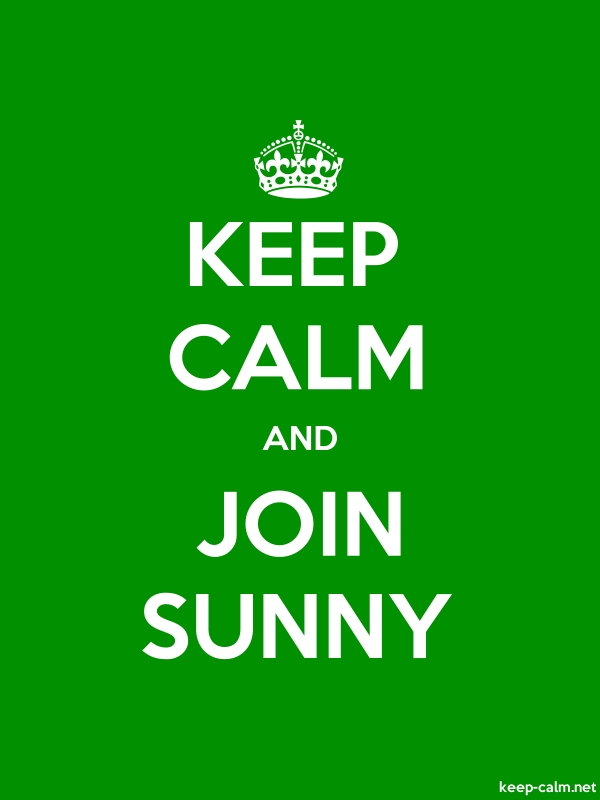 KEEP CALM AND JOIN SUNNY - white/green - Default (600x800)