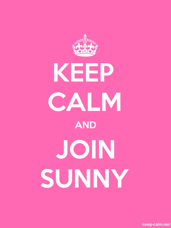 KEEP CALM AND JOIN SUNNY - white/pink - Default (600x800)