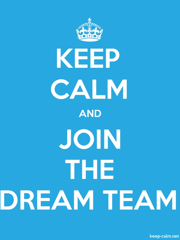 KEEP CALM AND JOIN THE DREAM TEAM - white/blue - Default (600x800)