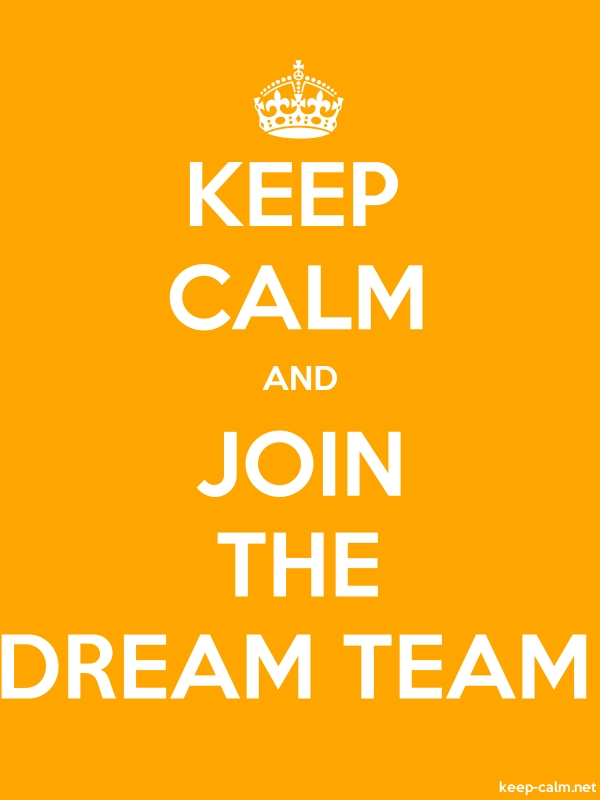 KEEP CALM AND JOIN THE DREAM TEAM - white/orange - Default (600x800)