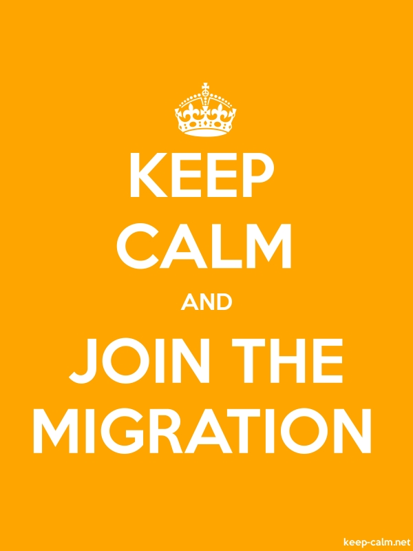 KEEP CALM AND JOIN THE MIGRATION - white/orange - Default (600x800)