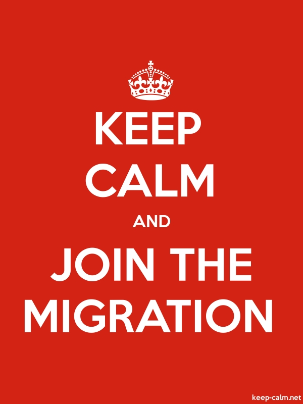 KEEP CALM AND JOIN THE MIGRATION - white/red - Default (600x800)