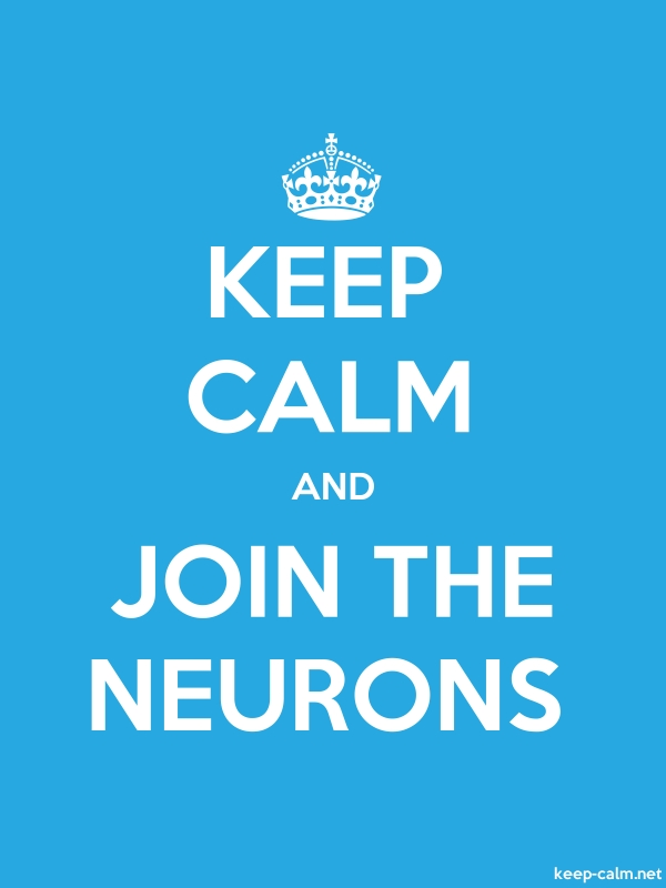 KEEP CALM AND JOIN THE NEURONS - white/blue - Default (600x800)
