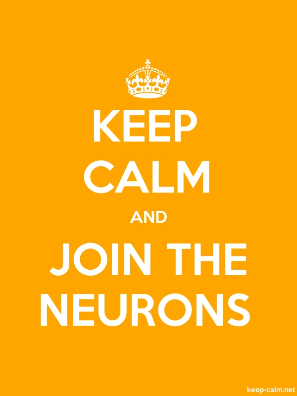 KEEP CALM AND JOIN THE NEURONS - white/orange - Default (600x800)