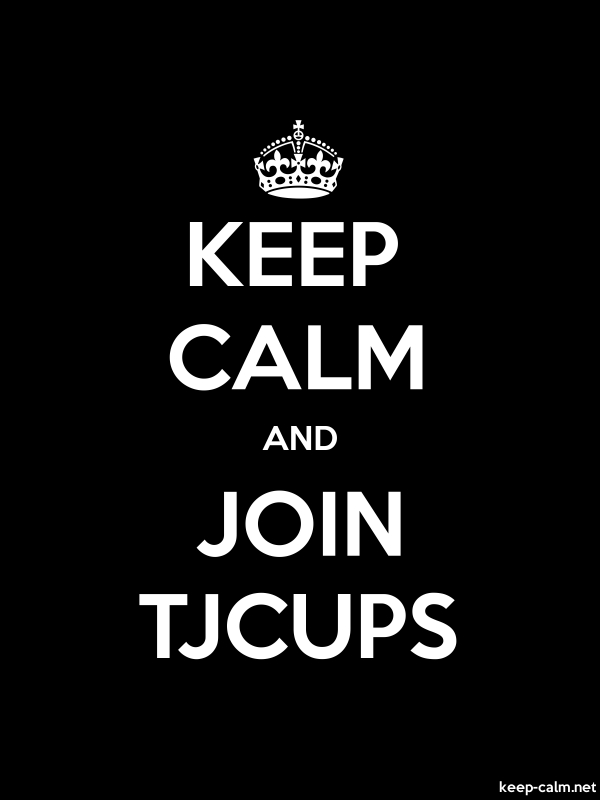 KEEP CALM AND JOIN TJCUPS - white/black - Default (600x800)