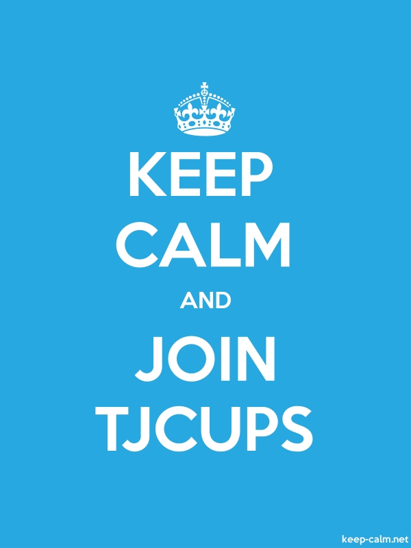 KEEP CALM AND JOIN TJCUPS - white/blue - Default (600x800)