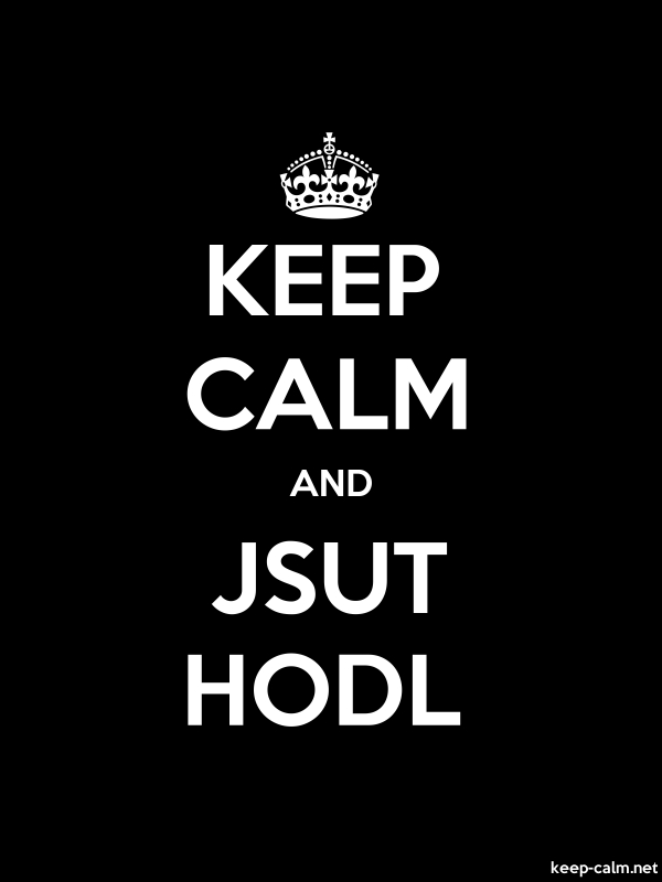 KEEP CALM AND JSUT HODL - white/black - Default (600x800)