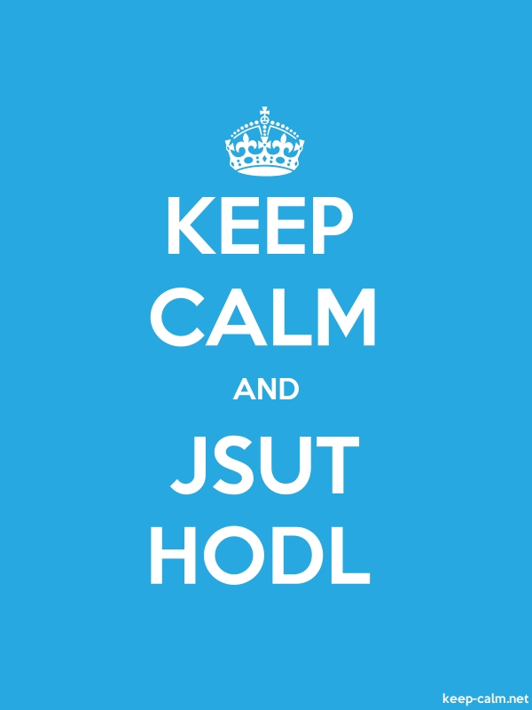 KEEP CALM AND JSUT HODL - white/blue - Default (600x800)