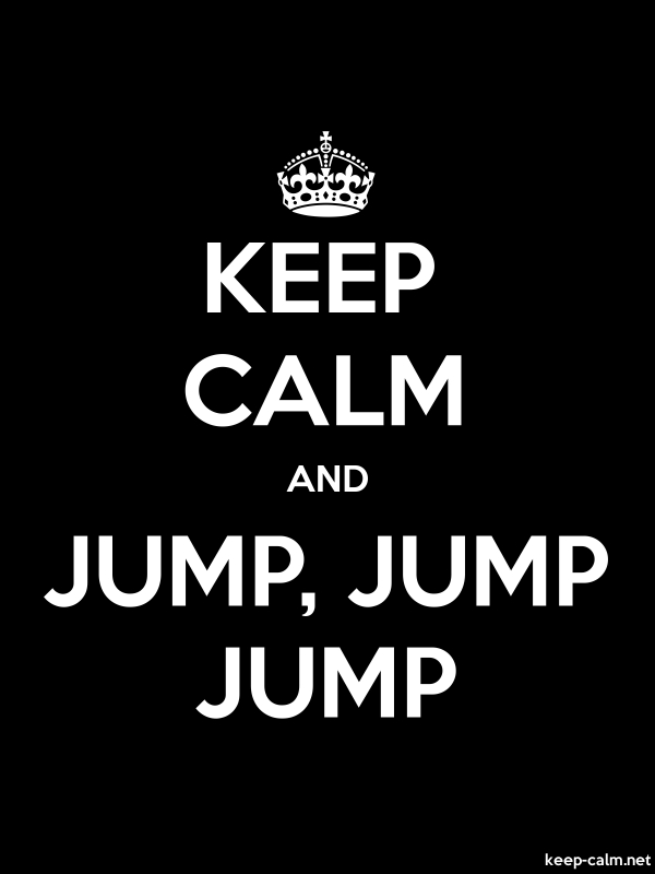 KEEP CALM AND JUMP, JUMP JUMP - white/black - Default (600x800)