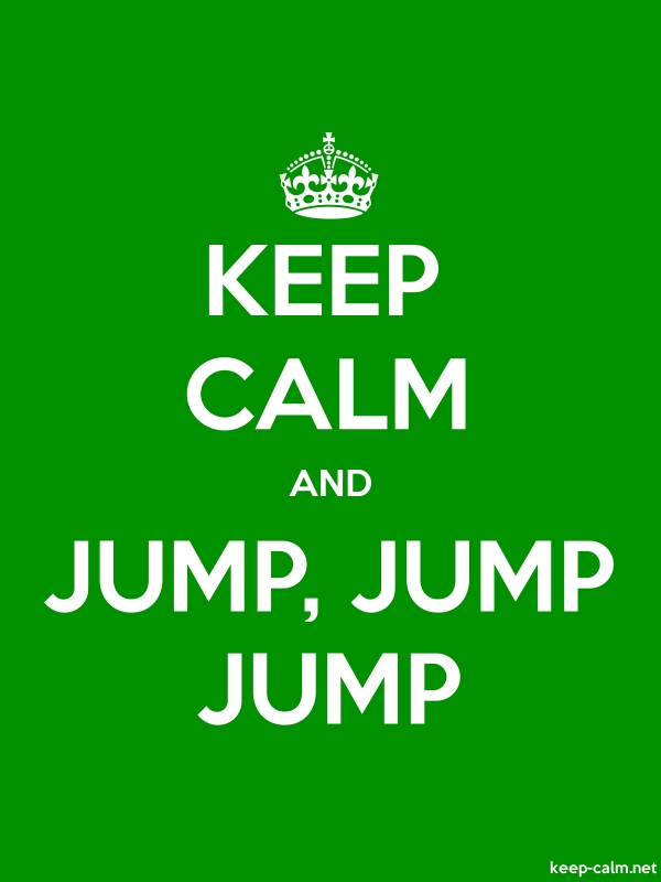 KEEP CALM AND JUMP, JUMP JUMP - white/green - Default (600x800)