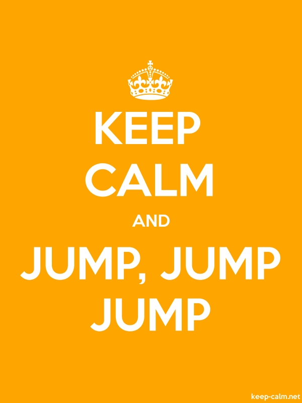 KEEP CALM AND JUMP, JUMP JUMP - white/orange - Default (600x800)