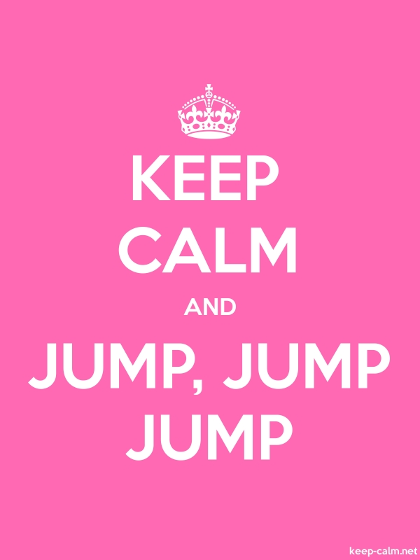 KEEP CALM AND JUMP, JUMP JUMP - white/pink - Default (600x800)