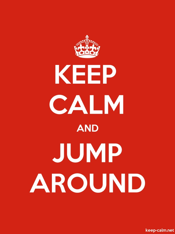 KEEP CALM AND JUMP AROUND - white/red - Default (600x800)