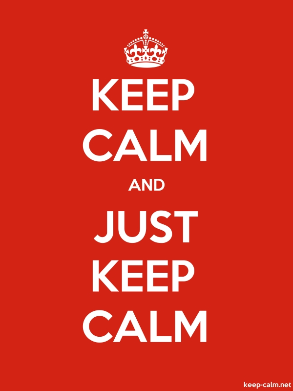 KEEP CALM AND JUST KEEP CALM - white/red - Default (600x800)