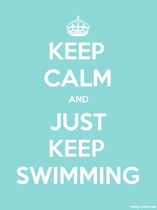 KEEP CALM AND JUST KEEP SWIMMING - white/lightblue - Default (600x800)