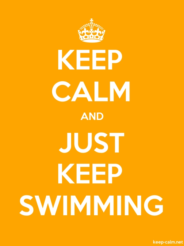 KEEP CALM AND JUST KEEP SWIMMING - white/orange - Default (600x800)