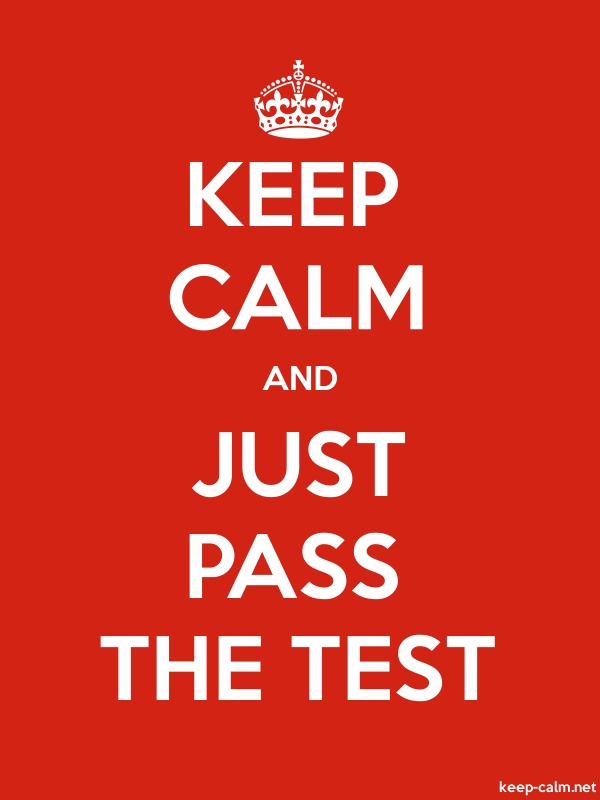 KEEP CALM AND JUST PASS THE TEST - white/red - Default (600x800)