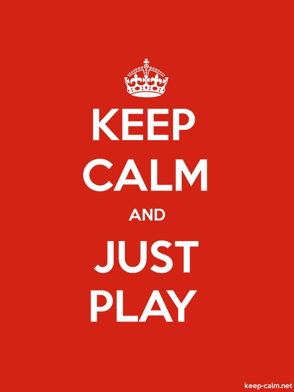 KEEP CALM AND JUST PLAY - white/red - Default (600x800)