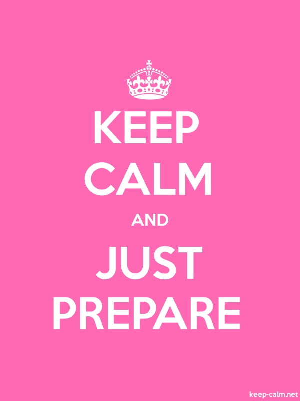 KEEP CALM AND JUST PREPARE - white/pink - Default (600x800)