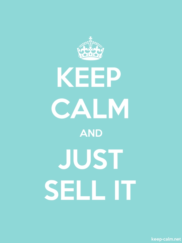 KEEP CALM AND JUST SELL IT - white/lightblue - Default (600x800)