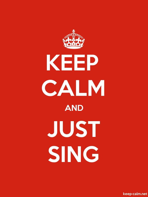 KEEP CALM AND JUST SING - white/red - Default (600x800)