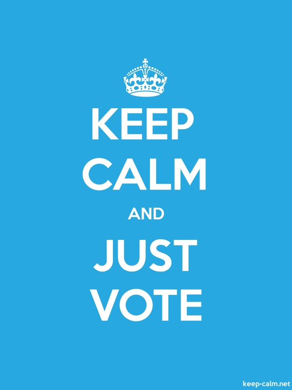 KEEP CALM AND JUST VOTE - white/blue - Default (600x800)
