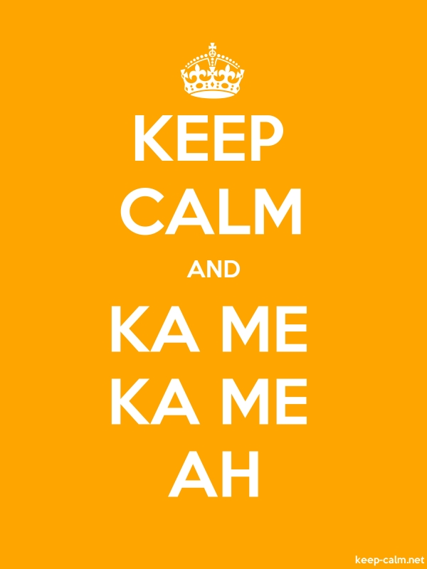 KEEP CALM AND KA ME KA ME AH - white/orange - Default (600x800)