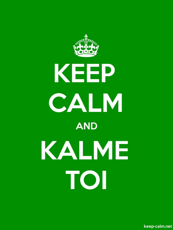 KEEP CALM AND KALME TOI - white/green - Default (600x800)