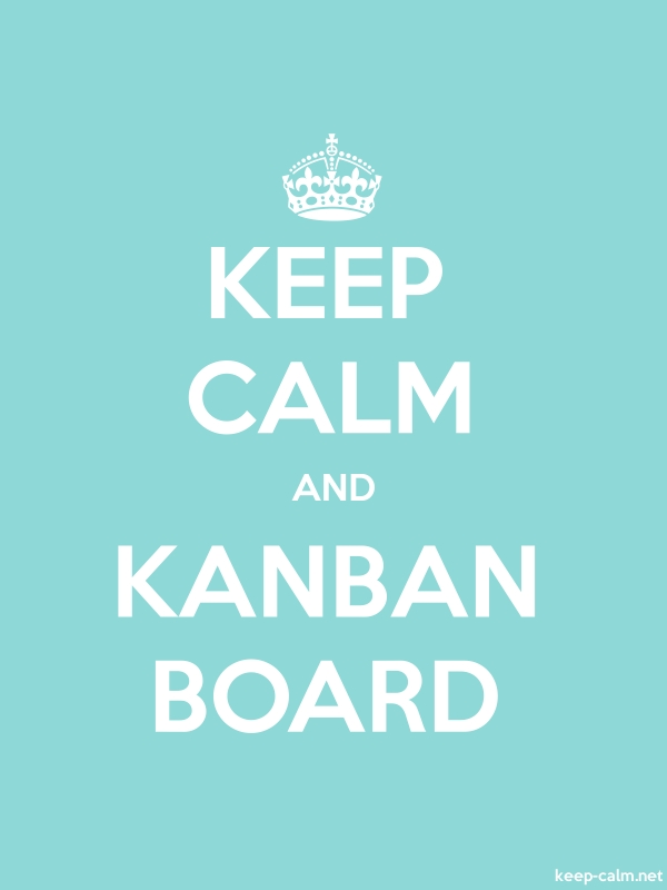 KEEP CALM AND KANBAN BOARD - white/lightblue - Default (600x800)