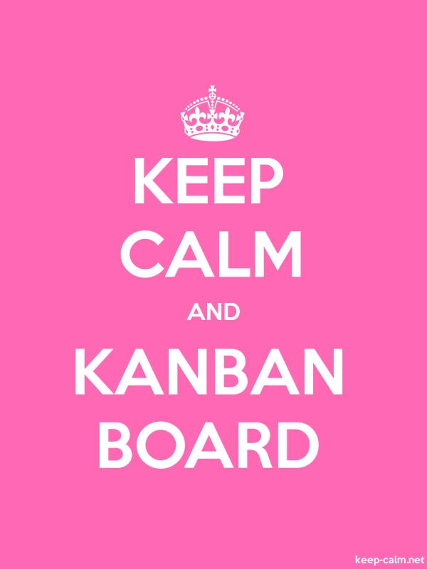 KEEP CALM AND KANBAN BOARD - white/pink - Default (600x800)