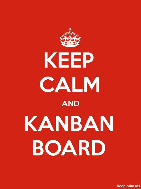 KEEP CALM AND KANBAN BOARD - white/red - Default (600x800)