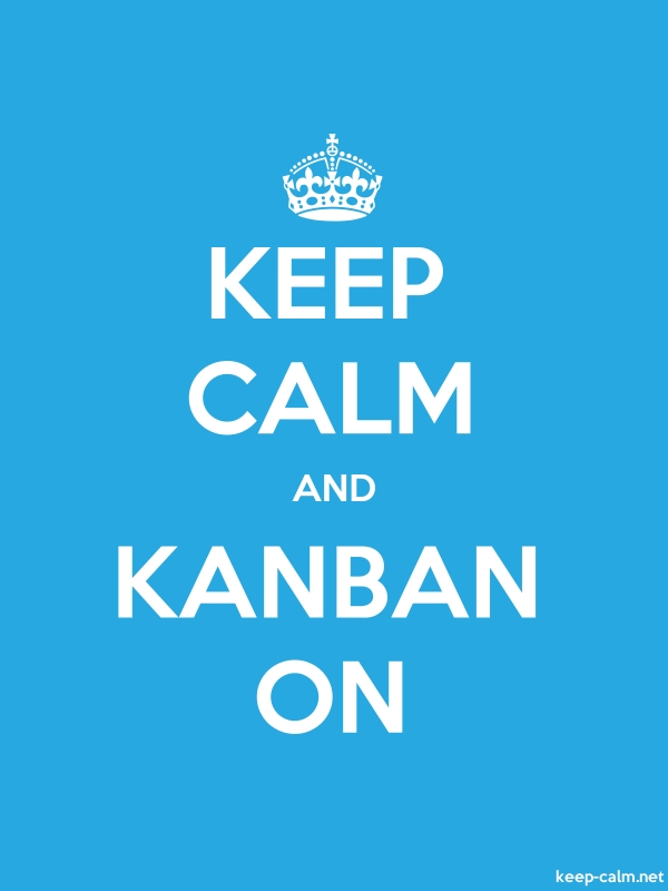 KEEP CALM AND KANBAN ON - white/blue - Default (600x800)