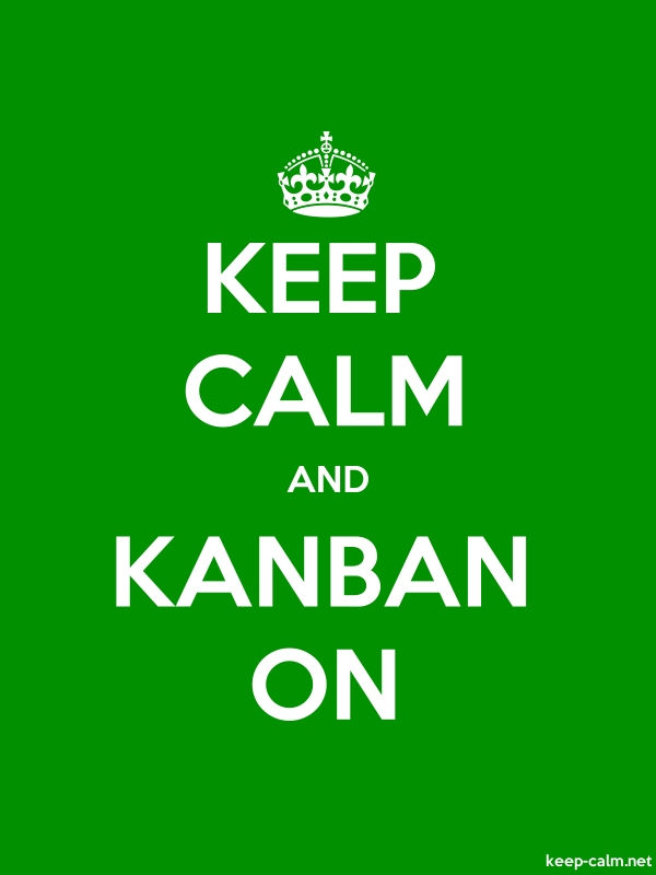 KEEP CALM AND KANBAN ON - white/green - Default (600x800)