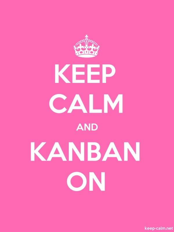 KEEP CALM AND KANBAN ON - white/pink - Default (600x800)