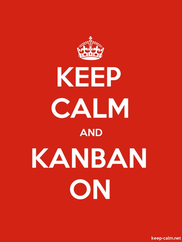 KEEP CALM AND KANBAN ON - white/red - Default (600x800)