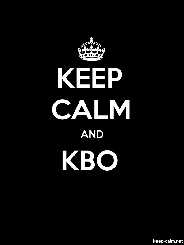 KEEP CALM AND KBO - white/black - Default (600x800)