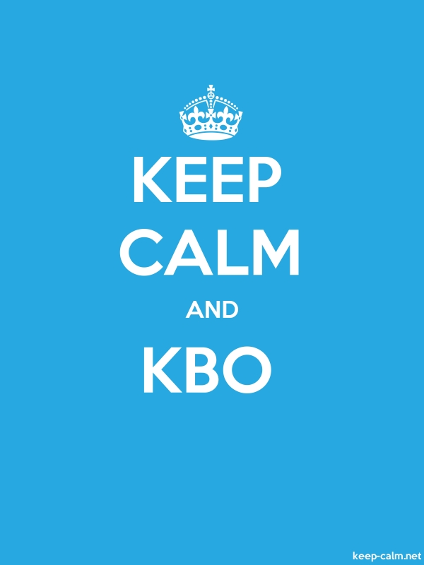 KEEP CALM AND KBO - white/blue - Default (600x800)